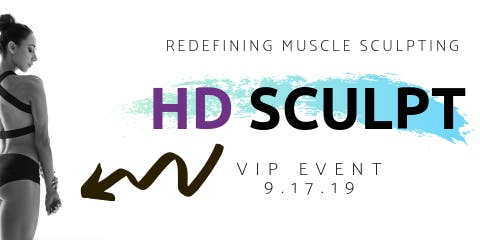 'Your Best Body' Event featuring HD Sculpt!
