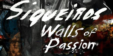 SIQUEIROS: WALLS OF PASSION - Film Screening tickets