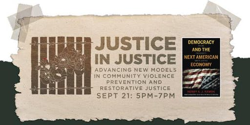 Advancing New Models in Community Violence Prevention + Restorative Justice