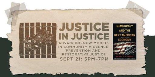Advancing New Models in Community Violence Prevention + Restorative Justice