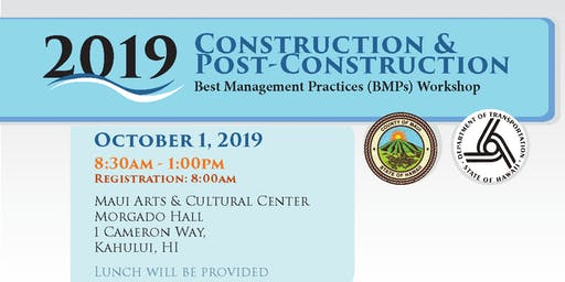 Construction & Post-Construction Best Management Practices (BMPs) Workshop