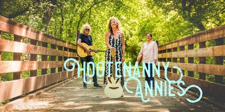 Live Music by the Hootenanny Annies tickets