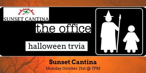 The Office *HALLOWEEN SPECIAL* Trivia at Sunset Cantina