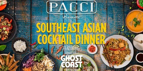 "Pacci and Ghost Coast present ""Journey Through Southeast Asia"" tickets"