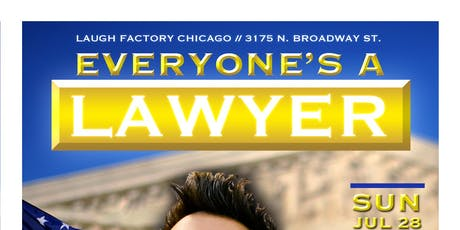 Everyone's A Lawyer Comedy Show at Laugh Factory Chicago tickets