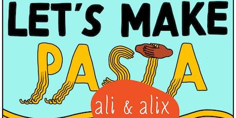 Let's Make Pasta 102: Flour + Egg tickets