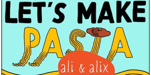 Let's Make Pasta 102: Flour + Egg