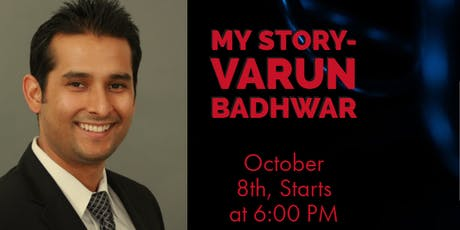 My Story: Inspiring Journey of an Entrepreneur Featuring Varun Badhwar tickets