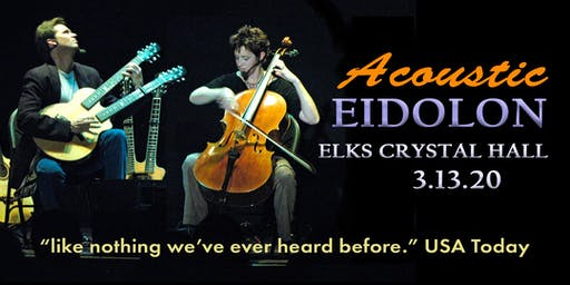 Acoustic Eidolon at the Elks Crystal Hall