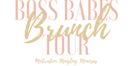 Boss Babes Brunch Tour - Toronto tickets