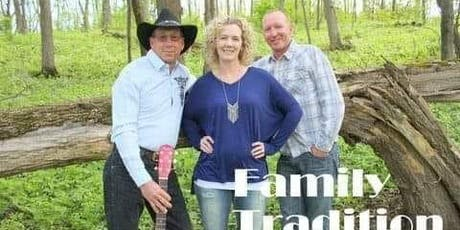 Live Music by Family Traditions tickets