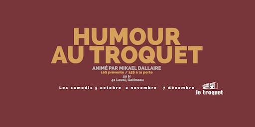 Humour au Troquet - La première