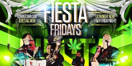 FIESTA FRIDAYS SAN JOSE   LATIN NIGHT   BANDA X REGGAETON X HIPHOP X MERENGUE X CUMBIA X SALSA Y MAS tickets