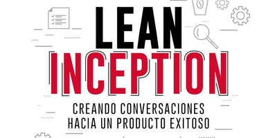Formación Lean Inception en Lima, Peru (1,319.43 R$ = 325 USD)*