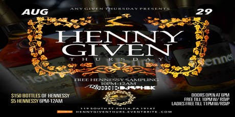 Henny Given Thursday at Mirage Lounge 8•29•19 tickets