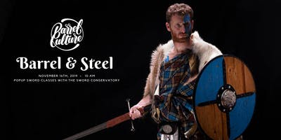 Barrel & Steel: Popup Scottish Sword  + Dueling Class