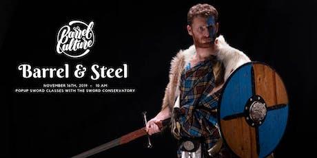 Barrel & Steel: Popup Scottish Sword  + Dueling Class tickets