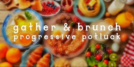 Gather & Brunch Progressive Potluck tickets