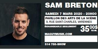Sam Breton, 1er One Man Show !