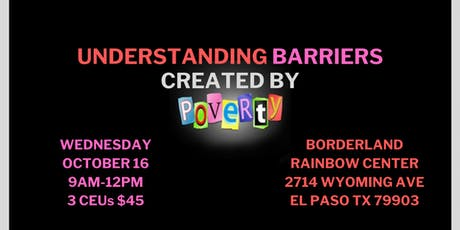 Understanding Barriers Created by Poverty tickets