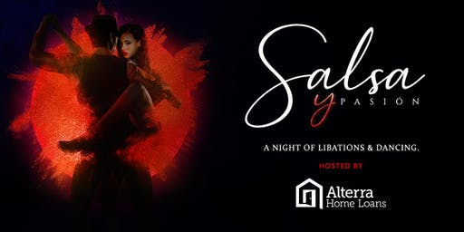 Salsa y Pasion Presented by Alterra Home Loans