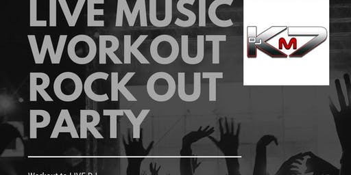 LIVE Music Workout Rock Out Party