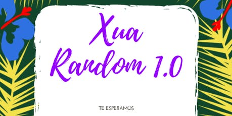 Xua Random 1.0 tickets