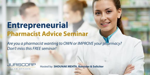 Entrepreneurial Pharmacist Advice Seminar