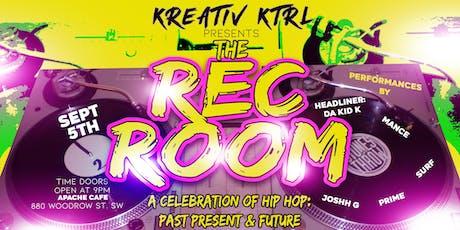 Kreativ Ktrl presents The Rec Room  tickets