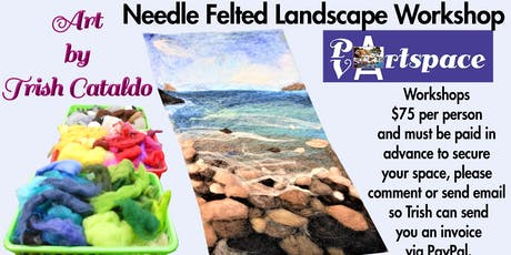 Needle Felted Landscape Workshop tickets