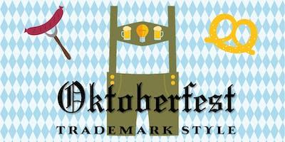 OKTOBERFEST Trademark Style!