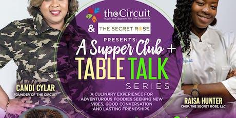 A Supper Club + Table Talk Series tickets