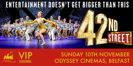 42nd Street - The Musical - AIMS VIP Screening tickets