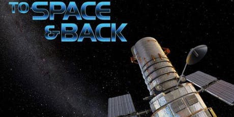 To Space and Back tickets