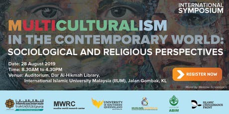 International Symposium on Multiculturalism In The Contemporary World: Soci tickets