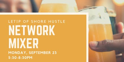 Shore Hustle Network Mixer