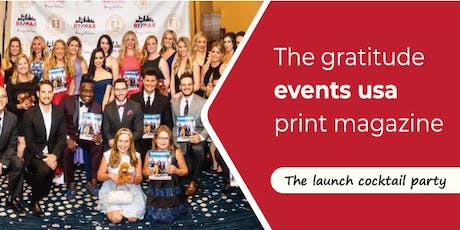 The Gratitude Events USA Magazine Launch Party. tickets