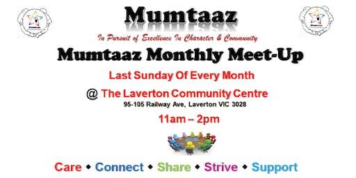 Mumtaaz Meet-up (MM) - August