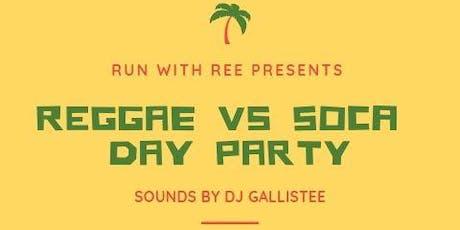 Reggae Vs Soca Day Party tickets