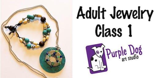 Adult Jewelry Making Class 1