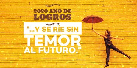 2020 AÑO DE LOGROS ♥ ¡Mujeres de valor hacia la conquista! boletos