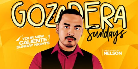 LA GOZADERA   Your New Caliente Sundays at SEVILLA LBC with DJ HIFE tickets