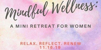 Mindfull Wellness: A Retreat for Women