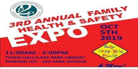 3rd Annual Family Health and Safety Expo tickets