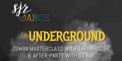 SJR DANCE Underground Zumba Masterclass & After-Party