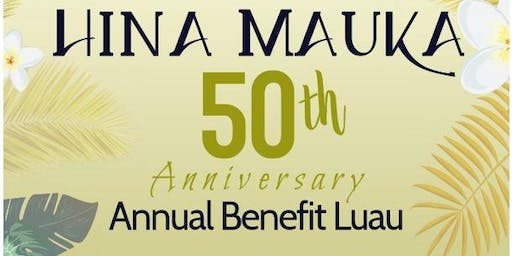 Hina Mauka 50th Anniversary Live Auction Luau