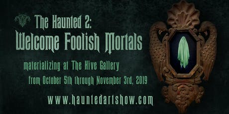 The Haunted 2 @ The Hive tickets