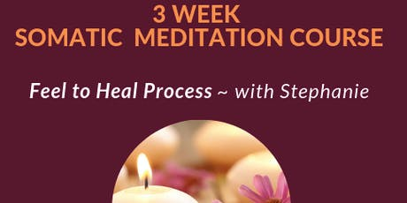 Somatic Meditation Course: Feel to Heal Process tickets