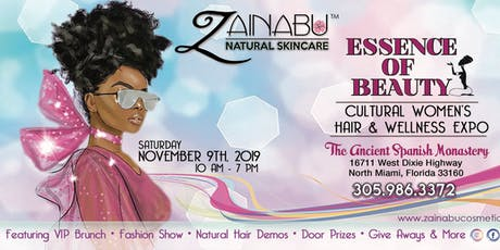 THE ESSENCE OF BEAUTY CULTURAL WOMEN'S HAIR & WELLNESS EXPO 2019 tickets