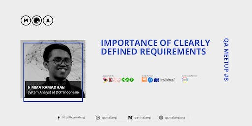 QA Meetup #8 : Importance of Clearly Defined Requirements